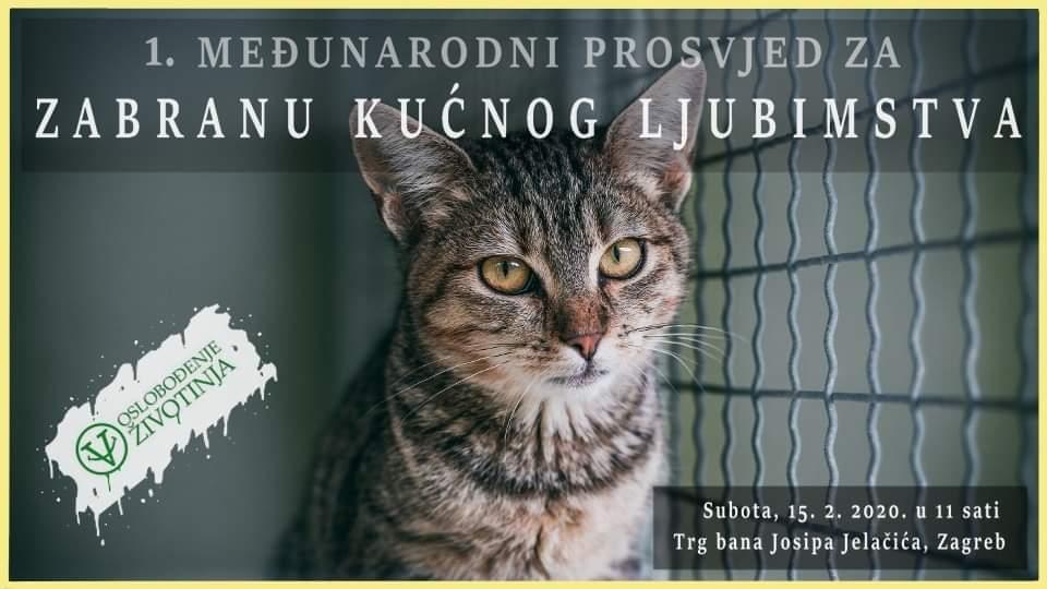 ZAGREB: U SUBOTU 1. MEĐUNARODNI PROSVJED ZA ZABRANU KUĆNOG LJUBIMSTVA